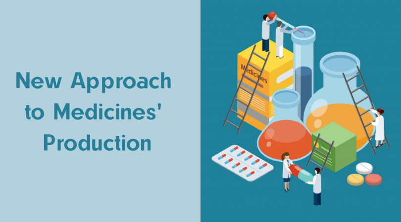 New Approach to Medicines' Production